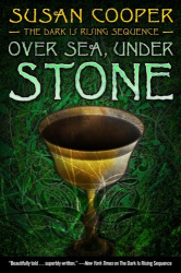 Susan Cooper: Over Sea, Under Stone (The Dark Is Rising Sequence)