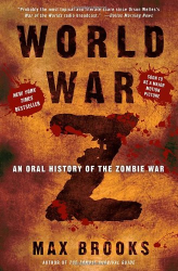 Max Brooks: World War Z: An Oral History of the Zombie War