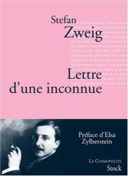 Stefan Zweig: Lettre d'une inconnue