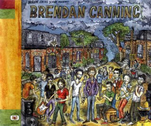 Brendan Canning: Something For All Of Us