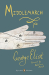 George Eliot: Middlemarch: (Penguin Classics Deluxe Edition)