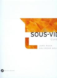joan roca, salvador brugues: sous-vide cuisine