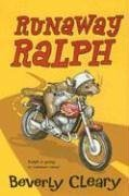 Beverly Cleary: Runaway Ralph