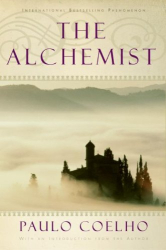 Paulo Coelho: The Alchemist: A Fable About Following Your Dream