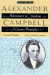 Eva Jean Wrather: Alexander Campbell: Adventurer in Freedom, vol. 1