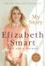 Elizabeth Smart: My Story
