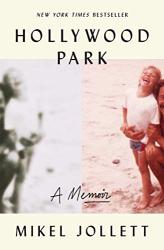 Mikel Jollett: Hollywood Park: A Memoir