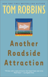 TOM ROBBINS: Another Roadside Attraction