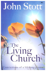 John Stott: The Living Church