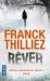 Franck THILLIEZ: Rêver