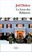 Joël Dicker: Le Livre des Baltimore POCHE