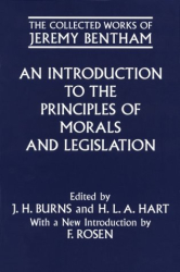 Jeremy Bentham: An Introduction to the Principles of Morals and Legislation