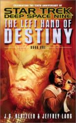 J. G. Hertzler: The Left Hand of Destiny, Book 1 (Star Trek: Deep Space Nine)
