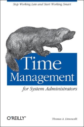 Thomas Limoncelli: Time Management for System Administrators