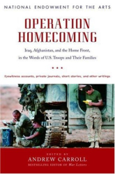 : Operation Homecoming: Iraq, Afghanistan, and the Home Front, in the Words of U.S. Troops and Their Families