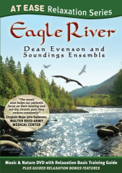 Dean Evenson: Eagle River: At Ease Relaxation Series