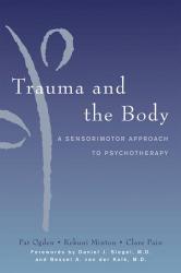 Kekuni Minton: Trauma and the Body: A Sensorimotor Approach to Psychotherapy