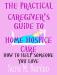 Sara Barton: The Practical Caregiver's Guide to Home Hospice Care