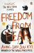 Aung San Suu Kyi: Freedom from Fear: And Other Writings