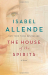 Isabel Allende: The House of the Spirits: A Novel