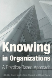 Silvia Gherardi: Knowing in Organizations: A Practice-Based Approach