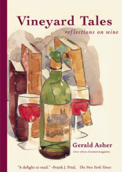 Gerald Asher: Vineyard Tales -Reflections on Wine