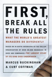 : First, Break All the Rules