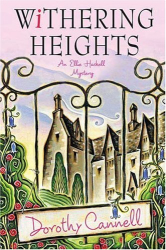 Dorothy Cannell: Withering Heights (Ellie Haskell Mysteries, No. 12)