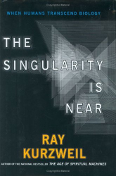 Ray Kurzweil: The Singularity is Near