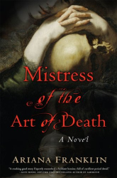 Ariana Franklin: Mistress of the Art of Death