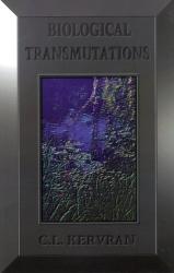 Biological Transmutations: by C. L. Kervran