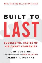 JIm Collins, Jerry Porras : Built to Last