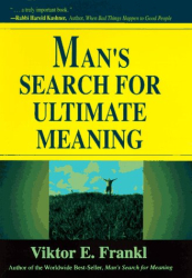 Victor E Frankl: Man's Search for Meaning