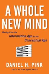 Daniel Pink: A Whole New Mind