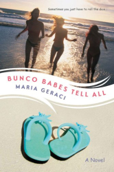 Maria Geraci: Bunco Babes Tell All
