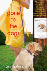 Mary Guterson: Gone to the Dogs