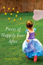 Irene Zutell: Pieces of Happily Ever After