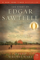 David Wroblewski: The Story of Edgar Sawtelle: A Novel (P.S.)