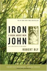 Robert Bly: Iron John: A Book About Men
