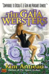 Kim Antieau: The Gaia Websters