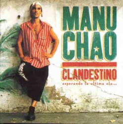 Manu Chao: Clandestino