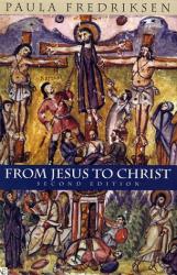 Paula Fredriksen: From Jesus to Christ