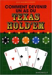 Jean Maurice Cohen: Comment devenir un as du Texas Hold'em