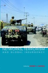 ROBERT BUNKER: Networks, Terrorism and Global Insurgency