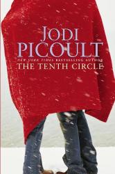 Jodi Picoult: The Tenth Circle: A Novel