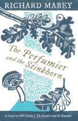 Richard Mabey: The Perfumier and the Stinkhorn