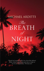 Michael Arditti: The Breath of Night <Kindle>