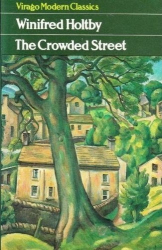 Winifred Holtby: The Crowded Street