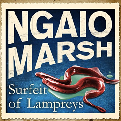 Ngaio Marsh: A Surfeit of Lampreys (audio book)