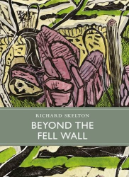 Richard Skelton: Beyond the Fell Wall